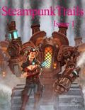 Steampunk Trails: Steaming Ahead to Adventure