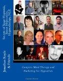 Secrets of Stage Hypnosis, Street Hypnotism, Hypnotherapy, NLP,: Complete Mind Therapy and M...