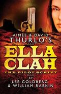 Aimee and David Thurlo's Ella Clah: the Pilot Script