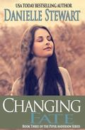 Changing Fate (Book 3) (Piper Anderson Series)