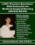 1,000+ Practice Questions with Rationale for Medical Surgical Nursing (NCLEX-RN/PN)