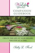 My Life Beautiful Companion Guidebook : Create the Life of Your Dreams