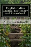 English-Italian Medical Dictionary and Phrasebook : Italian-English