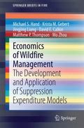 Economics of Wildfire Management: The Development and Application of Suppression Expenditure...