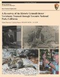A Re-survey of the Historic Grinnell-Storer Vertebrate Transect through Yosemite National Pa...