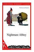Nightmare Abbey [Christmas Summary Classics]