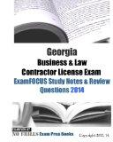 Georgia Business & Law Contractor License Exam ExamFOCUS Study Notes & Review Questions 2014