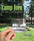 Camp Jorn : 60 Years and Counting