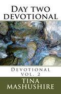 Day two devotional: Devotional vol. 2