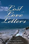 Lost Love Letters: An Indie Chicks Anthology