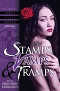 Stamps, Vamps & Tramps: A Three Little Words Anthology (Volume 3)
