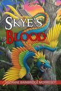 Skye's Blood (Volume 1)