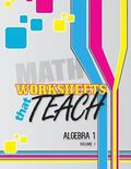 Worksheets That Teach: Algebra 1, Volume I (Volume 1)