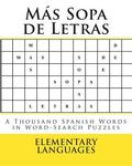 Ms Sopa de Letras: A Thousand Spanish Words in Word-Search Puzzles