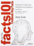 Studyguide for Total Quality Management and Operational Excellence by Oakland, John S., ISBN...
