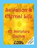Salvation & Eternal Life 101 Scripture Quotes