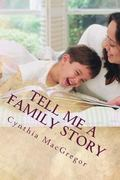 Tell Me a Family Story: Replacing Fairy Tales with Family Tales