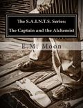 The Captain and the Alchemist: The Steam Alliance of International Neo-Tech Supernaturalists...