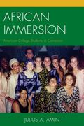 African Immersion : American College Students in Cameroon