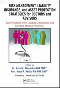 Risk Management, Liability Insurance, and Asset Protection Strategies for Doctors and Adviso...