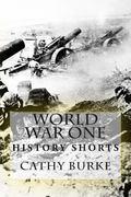 World War One (History Shorts)