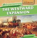 Kid's Life During the Westward Expansion