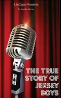 The True Story of the Jersey Boys: The Story Behind Frankie Valli and The Four Seasons