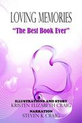 The Best Book Ever: Loving Memories #1 (Kristen Elizabeth Craig)