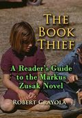 The Book Thief: A Reader's Guide to the Markus Zusak Novel