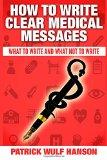 How to write clear medical messages: What to write and what not to write