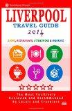 Liverpool Travel Guide 2014: Shops, Restaurants, Attractions & Nightlife (City Travel Guide ...