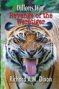 Dillon's War: Revenge of The Weretiger