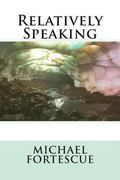 Relatively Speaking (The Adventures of the Flubb) (Volume 3)