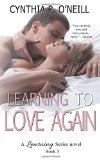 Learning To Love Again (A Learning Series) (Volume 3)