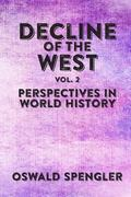 Decline of the West, Vol 2: Perspectives in World History
