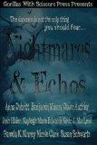 Nightmares & Echos: The 2014 GWS Press Charity Anthology