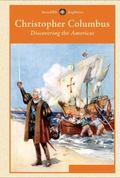 Christopher Columbus : Discovering the Americas