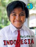 My Life in Indonesia