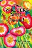 The Writers' Mill Journal: Volume 3 Winter 2014