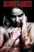 Blood Games A Bloody Kisses Anthology Vol. 2