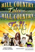 Hill Country Tales for Hill Country Tails: a collection of short stories