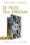 If Not This Dream: Book Three: Màdawwàri
