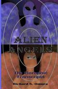 Alien Angels: The Seraphic Transcripts