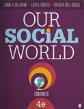 BUNDLE: Ballantine: Our Social World, Condensed 4e + Ballantine: Our Social World, Condensed...