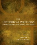 The Historical Writings: Fortress Commentary on the Bible Study Edition (Fortress Commentary...