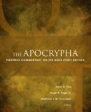 The Apocrypha: Fortress Commentary on the Bible Study Edition (Fortress Commentary on the Bi...