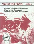 Russian-Soviet Unconventional War in the Caucasus, Central Asia, and Afghanistan
