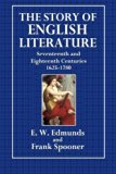 The Story of English Literature: Seventeenth and Eighteenth Century   1625-1780