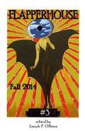 FLAPPERHOUSE #3 - Fall 2014