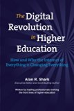 The Digital Revolution in HIgher Education: The How & Why the Internet of Everything is Chan...